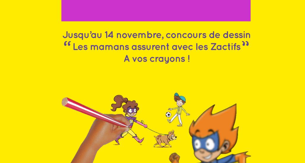 Concours dessin Les mamans assurent avec les Zactifs 2uhome